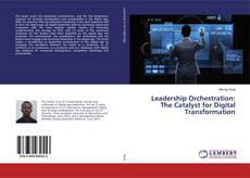 Обложка Leadership Orchestration: The Catalyst for Digital Transformation