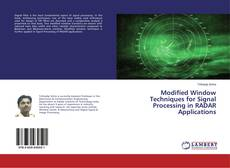 Bookcover of Modified Window Techniques for Signal Processing in RADAR Applications