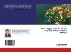 Couverture de Foliar Application of Humic acid and Tricontanol on Mango