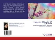 Couverture de Perception Of Quality Of Fast Food