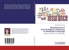 Bookcover of Development of terminological vocabulary in Azerbaijani language