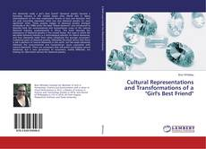 "Portada del libro de Cultural Representations and Transformations of a ""Girl's Best Friend"""