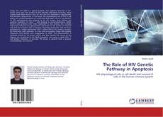 Bookcover of The Role of HIV Genetic Pathway in Apoptosis