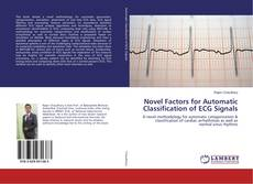 Bookcover of Novel Factors for Automatic Classification of ECG Signals
