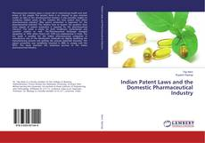 Capa do livro de Indian Patent Laws and the Domestic Pharmaceutical Industry