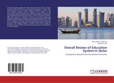 Bookcover of Overall Review of Education System in Qatar