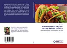 Capa do livro de Fast Food Consumption among Adolescent Girls