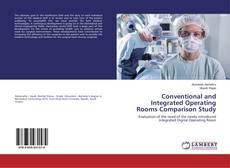 Portada del libro de Conventional and Integrated Operating Rooms Comparison Study