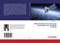 Couverture de GNSS Hardware-In-The-Loop Formation and Tracking Control