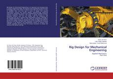 Bookcover of Rig Design for Mechanical Engineering