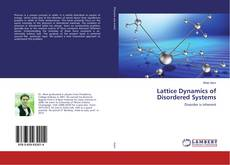 Bookcover of Lattice Dynamics of Disordered Systems