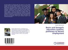 Bookcover of Benin and Senegal's education systems: pathways to decent employment