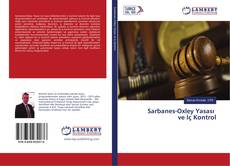 Bookcover of Sarbanes-Oxley Yasası ve İç Kontrol