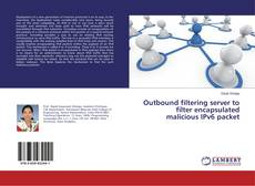 Bookcover of Outbound filtering server to filter encapsulated malicious IPv6 packet
