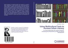 Bookcover of Using Multicultural Texts to Increase Urban Literacy
