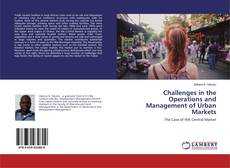 Bookcover of Challenges in the Operations and Management of Urban Markets