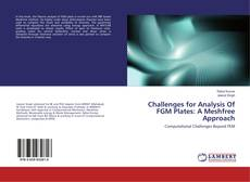 Bookcover of Challenges for Analysis Of FGM Plates: A Meshfree Approach