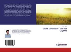 Bookcover of Grass Diversity of Central Gujarat