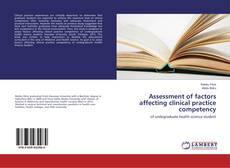 Buchcover von Assessment of factors affecting clinical practice competency