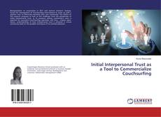 Bookcover of Initial Interpersonal Trust as a Tool to Commercialize Couchsurfing
