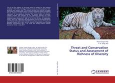 Capa do livro de Threat and Conservation Status and Assessment of Richness of Diversity