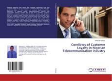 Portada del libro de Corellates of Customer Loyalty in Nigerian Telecommunication industry