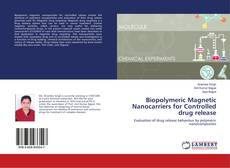 Couverture de Biopolymeric Magnetic Nanocarriers for Controlled drug release