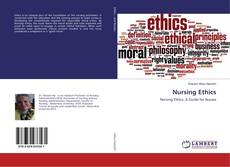 Bookcover of Nursing Ethics