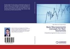 Bookcover of Basic Macroeconomic Concepts for Non-Economists