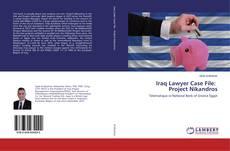 Iraq Lawyer Case File: Project Nikandros