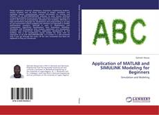 Buchcover von Application of MATLAB and SIMULINK Modeling for Beginners