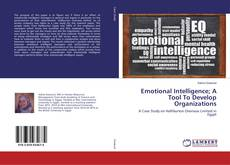 Buchcover von Emotional Intelligence; A Tool To Develop Organizations