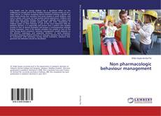 Bookcover of Non pharmacologic behaviour management