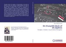 Bookcover of On (Fuzzy)SA-ideals of SA-algebras