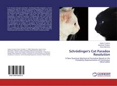 Bookcover of Schrödinger's Cat Paradox Resolution