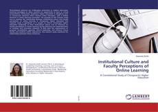 Portada del libro de Institutional Culture and Faculty Perceptions of Online Learning