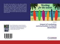 Bookcover of Impact of marketing communication in tourist destination