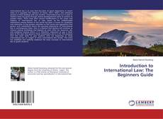 Couverture de Introduction to International Law: The Beginners Guide