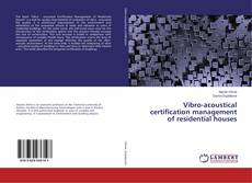 Bookcover of Vibro-acoustical certification management of residential houses