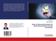 Bookcover of Role of Nanotechnology for Nickel Remediation in Soil and Water