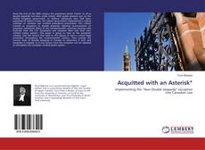 Bookcover of Acquitted with an Asterisk*