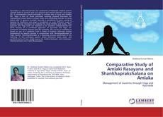 Comparative Study of Amlaki Rasayana and Shankhaprakshalana on Amlaka kitap kapağı