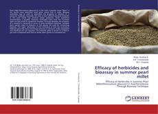 Обложка Efficacy of herbicides and bioassay in summer pearl millet