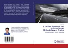 Bookcover of A Unified Synthesis and Robust Control Methodology of Engine