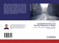 Bookcover of Leasehold Forestry and Poverty Reduction in Nepal