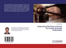 Buchcover von Improving the Poor's Access to Justice through Federation