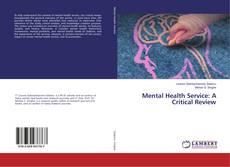 Обложка Mental Health Service: A Critical Review