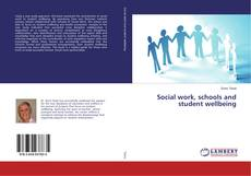 Обложка Social work, schools and student wellbeing