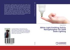 Buchcover von White Light Emitting ZnS:Eu Nanophosphor for Solid State Lighting