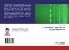 Static Object Detection in Image Sequences的封面